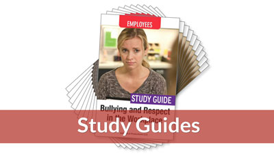 Bullying and Respect in the Workplace Study Guide (10-pack)