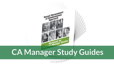 Sexual Harassment: A Commonsense Approach — California Managers Version Workbook (10-pack)