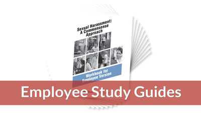 Sexual Harassment: A Commonsense Approach — Employee Version Workbook (10-pack)