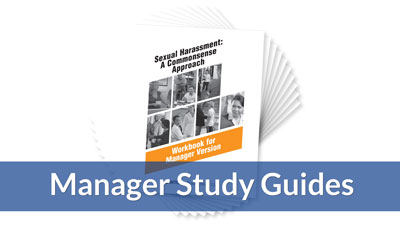 Sexual Harassment: A Commonsense Approach — Managers Version Workbook (10-pack)