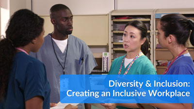 Diversity and Inclusion Series: Creating an Inclusive Workplace