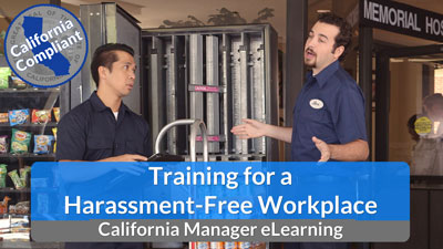 Training for a Harassment-Free Workplace eLearning — California