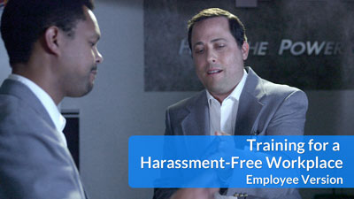 Training for a Harassment-Free Workplace