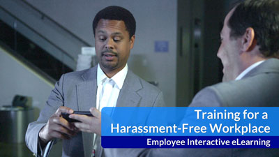 Training for a Harassment-Free Workplace — Interactive eLearning