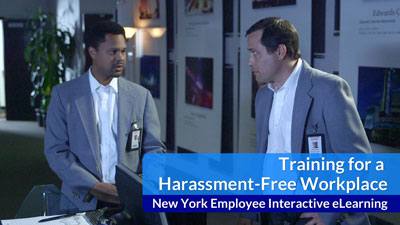 Training for a Harassment-Free Workplace Interactive eLearning — New York