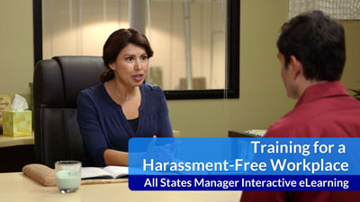 Training for a Harassment-Free Workplace eLearning — All-States Manager Version