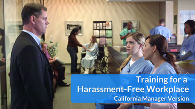 Training for a Harassment-Free Workplace — CA Manager DVD