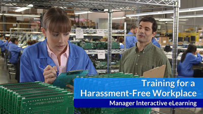 Training for a Harassment-Free Workplace eLearning — Manager Version