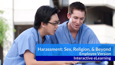 Harassment: Sex, Religion and Beyond eLearning — Employee Version