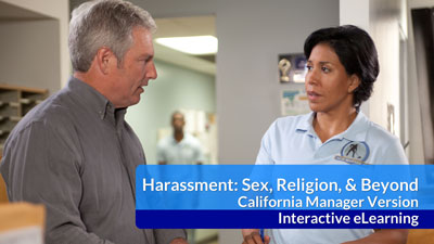 Harassment: Sex, Religion and Beyond eLearning — CA Managers (AB 1825)