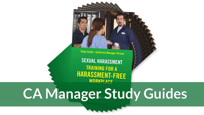 Training for a Harassment-Free Workplace — CA Manager Study Guide (10-pack)