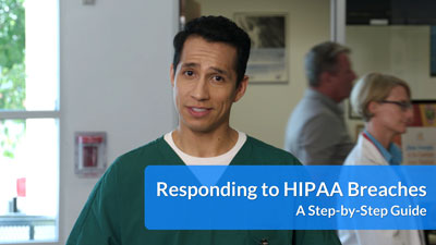 Responding to HIPAA Breaches: A Step-by-Step Guide