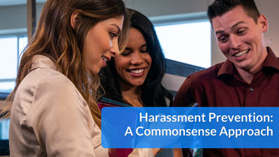 Harassment Prevention: A Commonsense Approach — Simplified eLearning