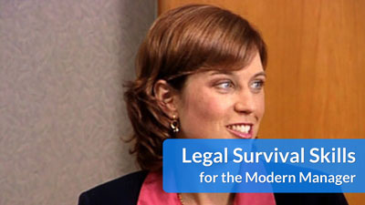 Legal Survival Skills for the Modern Manager