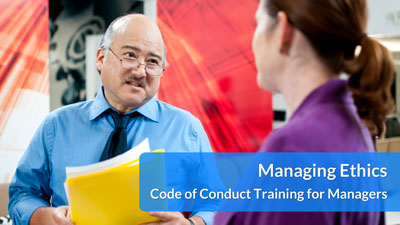 Managing Ethics: Code of Conduct Training for Managers