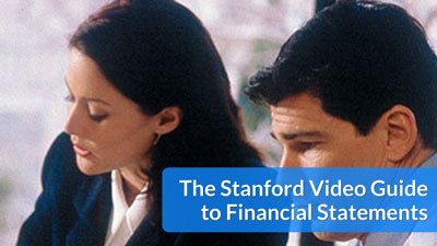 The Stanford Video Guide to Financial Statements
