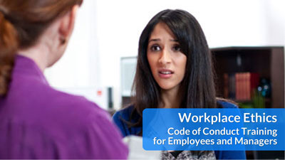 Workplace Ethics: Code of Conduct Training for Employees and Managers