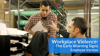 Workplace Violence: The Early Warning Signs — Employee Version
