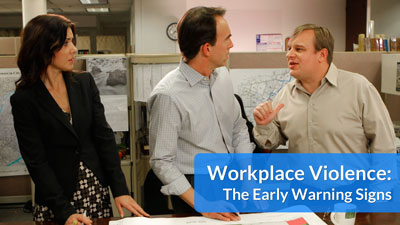 Workplace Violence: The Early Warning Signs